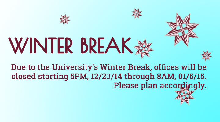 Winter Break Announcement 2014